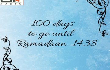 Ramadaan 1438 – Just 100 days away