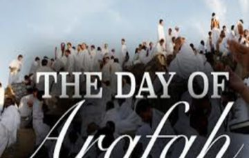 The Day of 'Arafah and its virtues